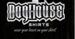DogHouse Shirts