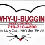 Why-U-Buggin+Pest+Control%2C+Colorado+Springs%2C+Colorado image